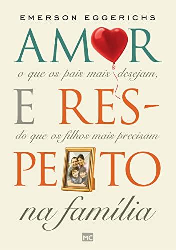 9788543301464: Amor e Respeito na Família (Em Portuguese do Brasil)