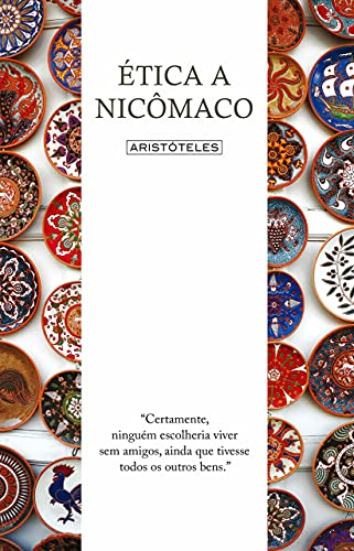 9788544001011: Ética a Nicômaco (Em Portuguese do Brasil)