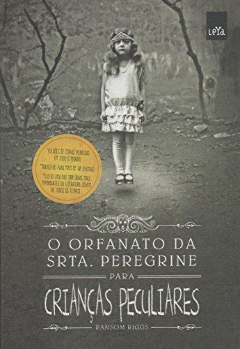 9788544102848: O Orfanato da Srta. Peregrine Para Crianças Peculiares (Em Portuguese do Brasil)
