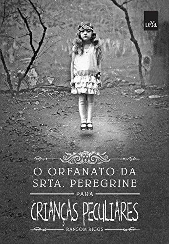 9788544104552: O Orfanato da Srta. Peregrine Para Crianças Peculiares (Em Portuguese do Brasil)