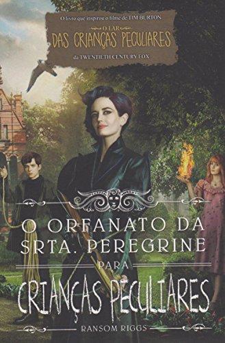 9788544104743: O Orfanato da Srta. Peregrine Para Crianças Peculiares (Capa Filme) (Em Portuguese do Brasil)