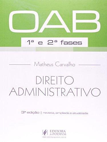9788544200780: Direito Administrativo. 1ª e 2ª Fases da OAB (Em Portuguese do Brasil)