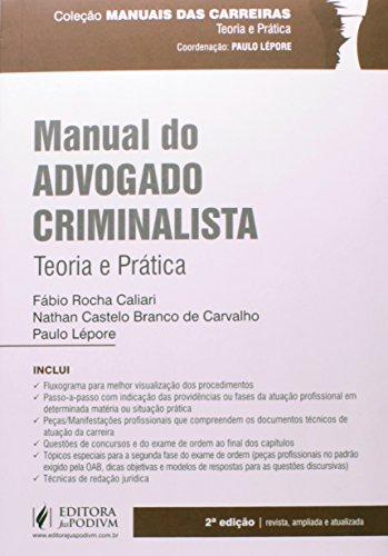 9788544201442: Manual do Advogado Criminalista: Teoria e Pratica - Colecao Manuais das Carreiras