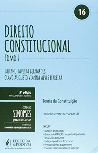 9788544202395: Direito Constitucional: Teoria da Constituicao- Vol.16 - Tomo 1 - Colecao Sinopses Para Concursos