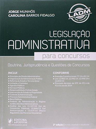 9788544202692: Legislaao Administrativa Para Concursos: Doutrina, Jurisprudencia e Questoes de Concursos