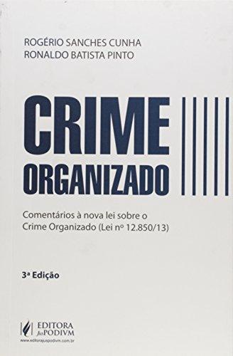 9788544202883: Crime Organizado: Comentarios Ë Nova Lei Sobre Crime Organizado