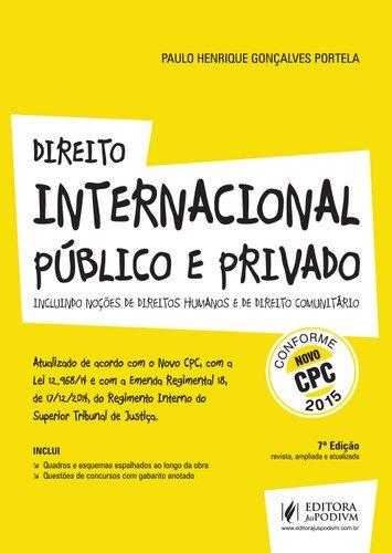 9788544203569: Direito Internacional Publico e Privado: Incluindo Direitos Humanos e Comunitario - Conforme Novo Cpc 2015