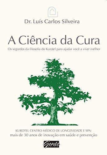 9788545200222: A Ciência da Cura (Em Portuguese do Brasil)