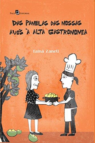 9788546200238: Das Panelas das Nossas Avos a Alta Gastronomia