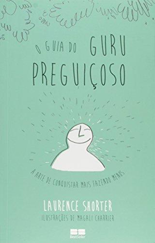 9788546500079: O Guia do Guru Preguiçoso (Em Portuguese do Brasil)