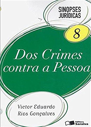 9788547202521: Dos Crimes Contra a Pessoa - Vol.8 - Coleao Sinopses Jur'dicas