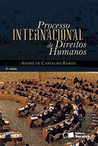 9788547202552: Processo Internacional de Direitos Humanos (Em Portuguese do Brasil)