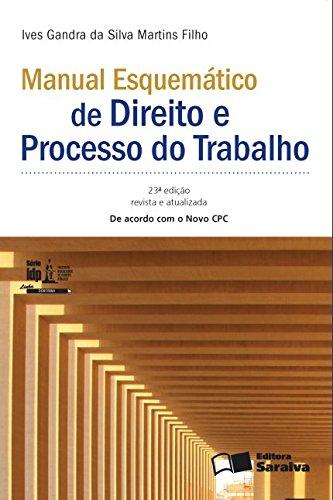 9788547204631: Manual Esquematico de Direito e Processo do Trabalho