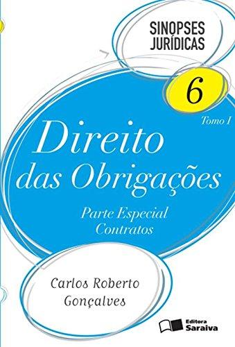 9788547208455: Direito das Obrigações. Parte Especial Contratos - Volume 6. Tomo 1. Coleção Sinopses Jurídicas (Em Portuguese do Brasil)