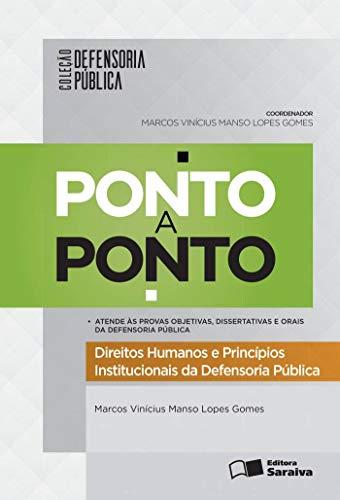 9788547210762: Direitos Humanos e Princípios Institucionais da Defensoria Pública - Coleção Defensoria Pública Ponto a Ponto (Em Portuguese do Brasil)