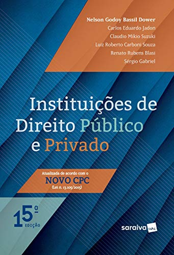 9788547215019: Instituições de Direito Público e Privado