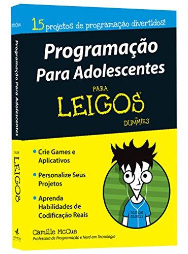 9788550800004: Programação Para Adolescentes Para Leigos (Em Portuguese do Brasil)