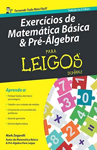 9788550800028: Exercicios de Matematica Basica e Pre-algebra Para Leigos