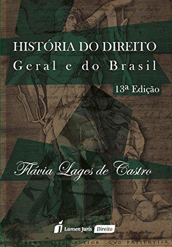 História do Direito Geral e do Brasil: Flávia Lages de