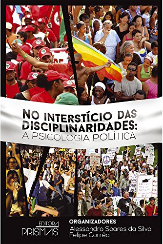 9788555070570: No Intersticio das Disciplinaridades: A Psicologia Politica