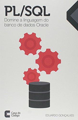 9788555190735: Pl - Sql: Domine a Linguagem do Banco de Dados Oracle