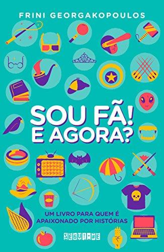 9788555340154: Sou Fã! E Agora? (Em Portuguese do Brasil)