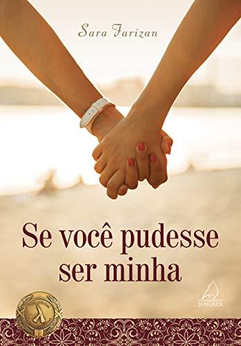9788555390463: Se Voce Pudesse Ser Minha