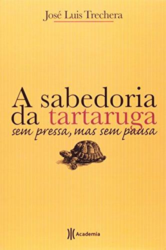 9788560096411: A Sabedoria Da Tartaruga (Em Portuguese do Brasil)