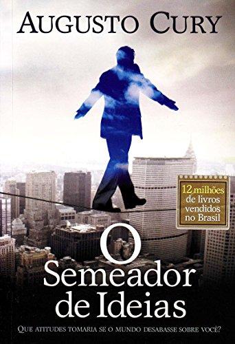 9788560096947: O Semeador de Idéias (Em Portuguese do Brasil)