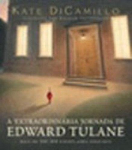 A Extraordinaria Jornada De Edward Tulane (Em Portuguese do Brasil): Kate Dicamillo