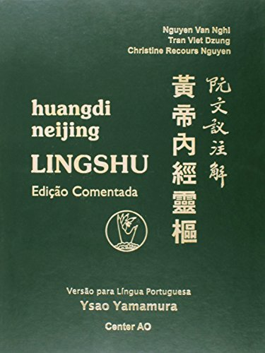 9788560163014: Huangdi Neijing - Ling Shu - Ediçao Comentada (Em Portuguese do Brasil)