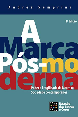 9788560166251: MARCA POS-MODERNA, A