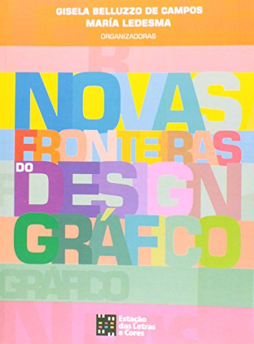 9788560166381: Novas Fronteiras Do Design Graafico
