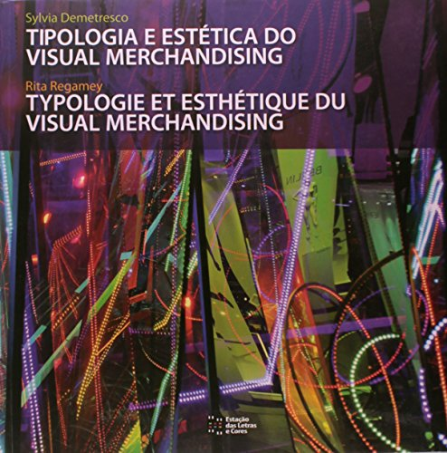 9788560166589: Tipologia e Estetica do Visual Merchandising