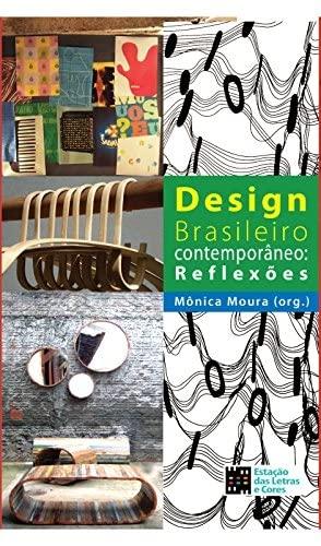 9788560166978: Design Brasileiro Contemporaneo: Reflexoes