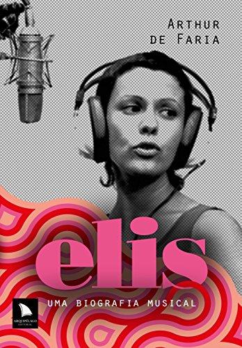 9788560171729: Elis: Uma Biografia Musical (Em Portugues do Brasil)