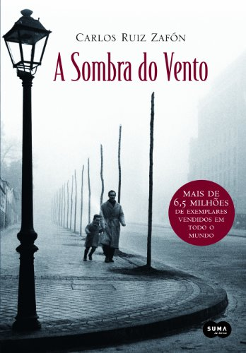 9788560280094: A Sombra Do Vento - The Shadow of the Wind - ( Portuguese )