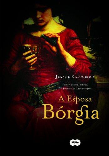9788560280131: A ESPOSA BORGIA