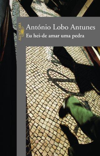 9788560281107: Eu Hei-De Amar Uma Pedra (Em Portugues do Brasil)