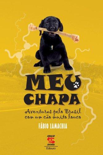 MEU CHAPA - AVENTURAS PELO BRASIL COM: Fabio Lamachia