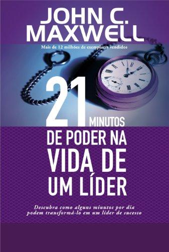 9788560303205: 21 Minutos de Poder na Vida de de Um Líder (Em Portuguese do Brasil)