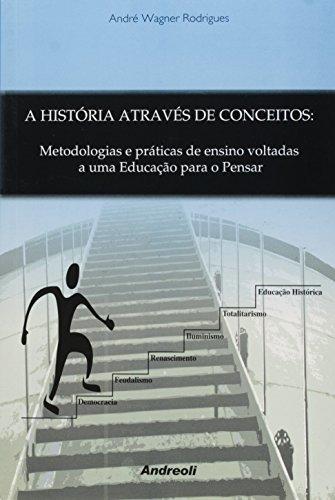 9788560416080: Historia Atraves de Conceitos, A