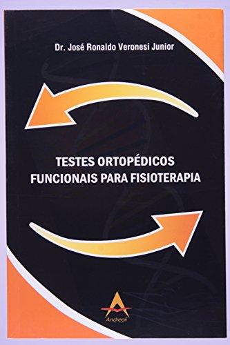 9788560416219: Testes Ortopédicos Funcionais Para Fisioterapia (Em Portuguese do Brasil)