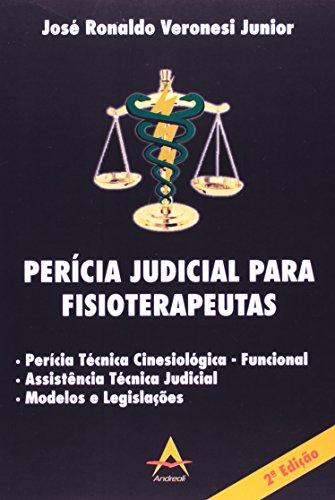 9788560416257: Pericia Judicial Para Fisioterapeutas