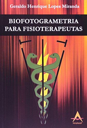 9788560416394: Biofotogrametria Para Fisioterapeutas
