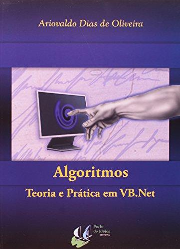 9788560434077: Algoritmos. Teoria e Prática em VB.Net (Em Portuguese do Brasil)