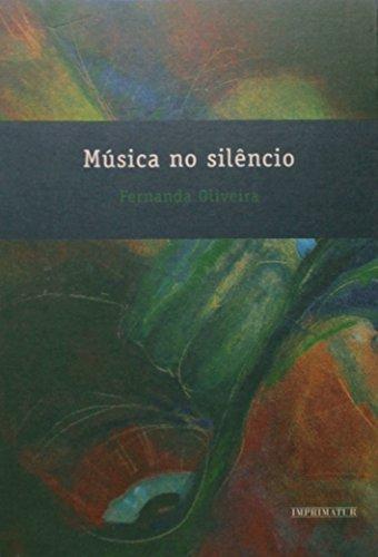 9788560439102: Mœsica no Silencio - Colecao Imprimatur