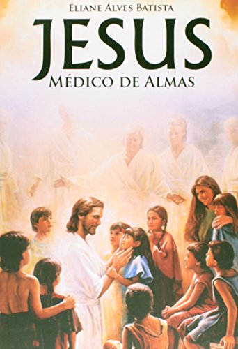 9788560451302: Jesus Medico De Almas (Em Portuguese do Brasil)