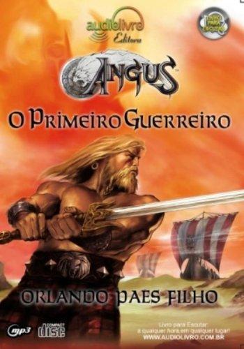 9788560544172: Angus I. O Primeiro Guerreiro - Audiolivro (Em Portuguese do Brasil)