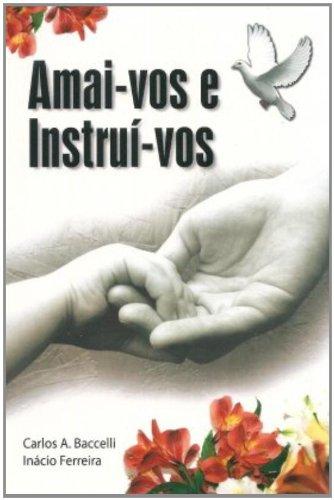 9788560628179: Amai-Vos E Instrui-Vos (Em Portuguese do Brasil)